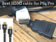 Best HDMI cable for PS4 Pro – Top rated HDMI cables of 2019